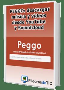 e-book- PEGGO, descargar musica y audios desde YouTube y Soundcloud (rosapanos.com)