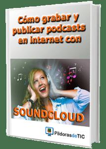 e-book SOUNDCLOUD en rosapanos.com - Pildoras de TIC