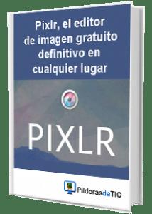 e-book PIXLR en rosapanos.com - Pildoras de TIC