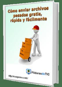 e-book ENVIAR ARCHIVOS PESADOS ( 221 x 310 alto) by rosapanos.com - Pildoras de TIC