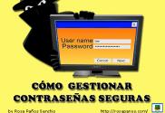 destacada-como-gestionar-contrasenas-seguras-tres (by rosapanos.com)