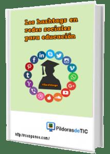 plantilla-e-book-hashtags-en-redes-sociales-221-x-310 (rosapanos.com -Pildoras de TIC)