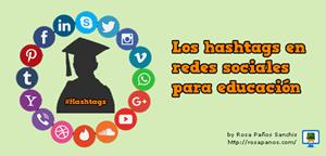 miniatura HASHTAGS EN EDUCACIÓN by rosapanos.com - Pildoras de TIC