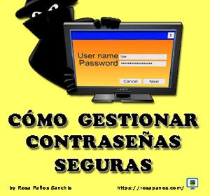 miniatura contraseñas seguras by rosapanos.com -Pildoras de TIC