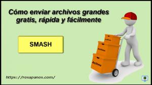 miniatura SMASH by rosapanos.com - Pildoras de TIC