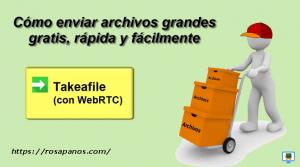 miniatura video takeafile rosapanos.com - Pildoras de TIC