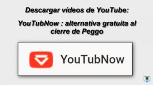 miniatura  YouTubNow by rosapanos.com - Pildoras de TIC